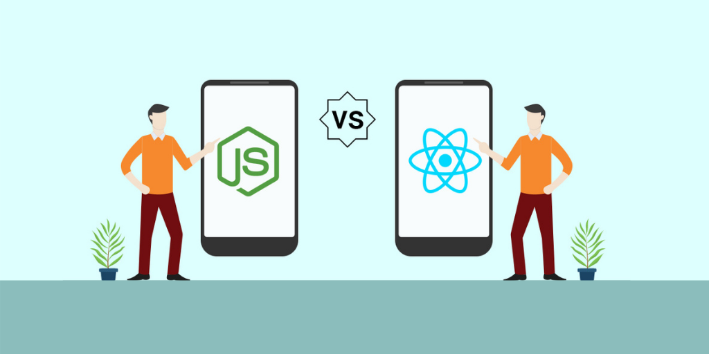 ReactJs Vs NodeJs - Which is perfect for Your Business Startup in 2021